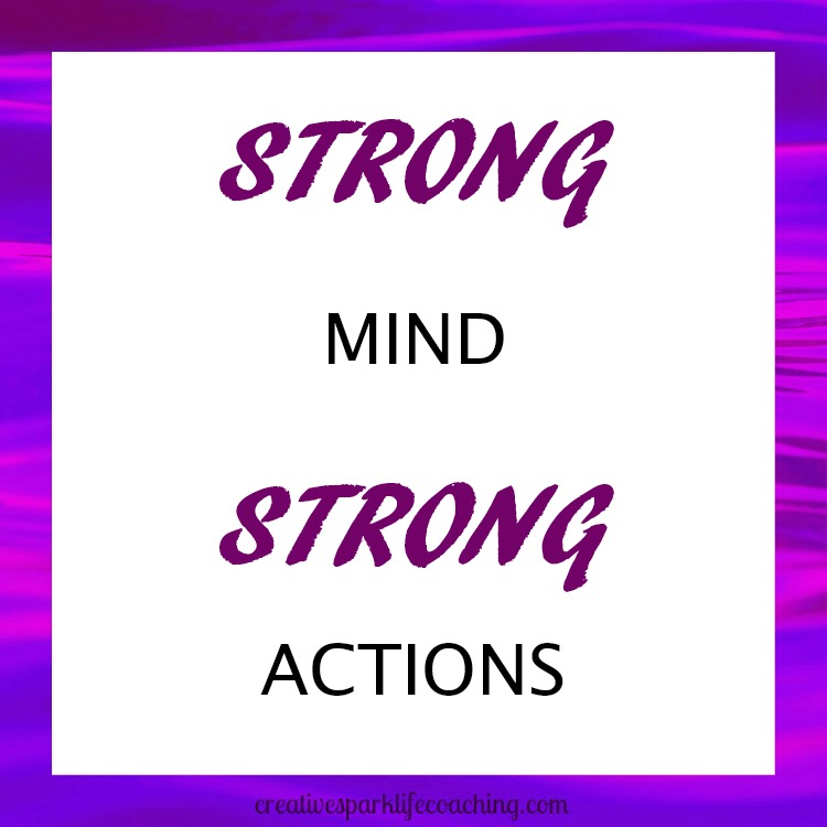 strong mind strong actions